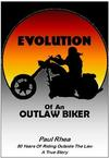 Hot New Outlaw Biker Book; A Graphic Novel telling the real story of how it was