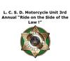 CANCELLED L. C. S. D. Motorcycle Unit 3rd Annual Ride on the Side of the Law Motorcycle Event Logo
